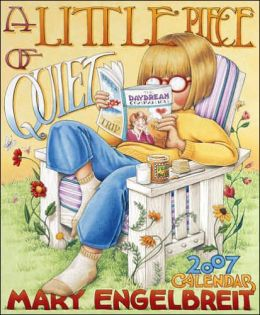 2007 Mary Engelbreit Litte Piece of Quiet Wall Calendar