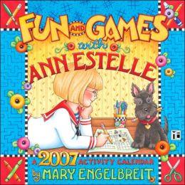 2007 Mary Engelbreit Fun & Games With Ann Estelle Wall Calendar