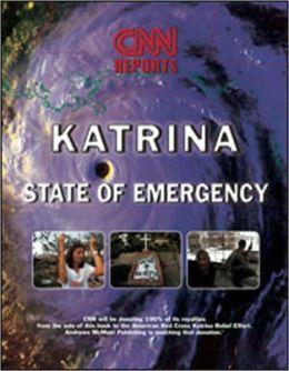 Hurricane Katrina: CNN Presents: State of Emergency
