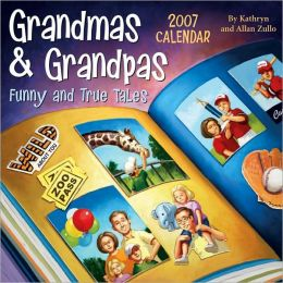 2007 Grandmas & Grandpas, Funny and True Tales Box Calendar