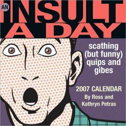 2007 An Insult a Day Box Calendar