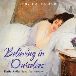 2007 Believing In Ourselves Box Calendar