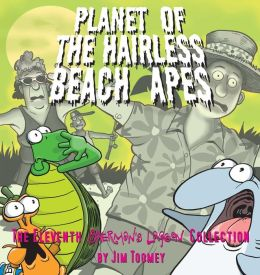 Planet of the Hairless Beach Apes: The Eleventh Sherman's Lagoon Collection