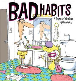 Bad Habits: Duplex Collection