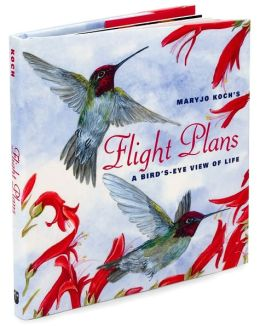 Flight Plans: A Bird's-Eye View of Life