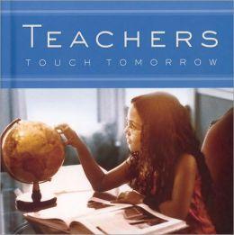 Teachers Touch Tomorrow