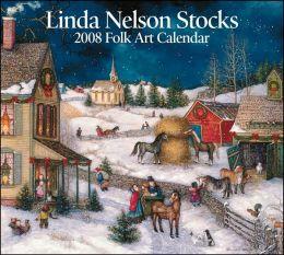 2008 Linda Nelson Stocks Folk Art Wall Calendar