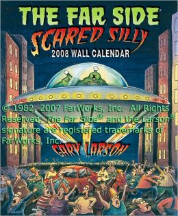 The Far Side ® Scared Silly: 2008 Wall Calendar