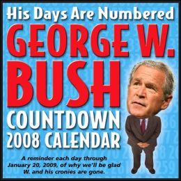 2008 George W. Bush Countdown Box Calendar
