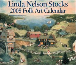 2008 Linda Nelson Stocks Folk Art Box Calendar