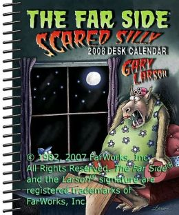 The Far Side ® Scared Silly: 2008 Desk Calendar