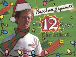 Napoleon Dynamite's The Twelve Days of Christmas