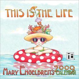 2009 Mary Engelbreit This is the Life Mini Wall Calendar