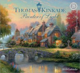 2009 Thomas Kinkade Painter of Light Wall Calendar