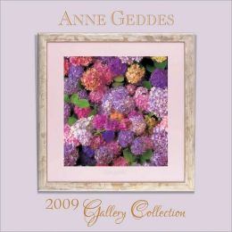 2009 Anne Geddes Gallery Collection Wall Calendar