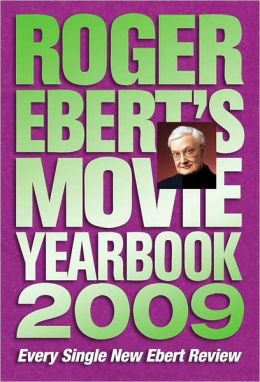 Roger Ebert's Movie Yearbook 2009