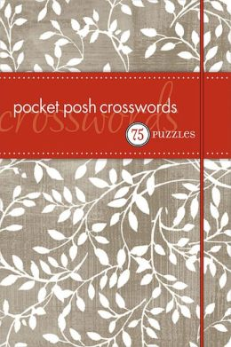 Pocket Posh Crosswords: 75 Puzzles