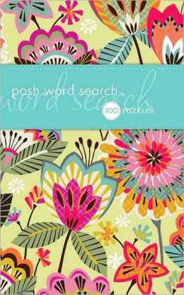 Posh Word Search: 100 Puzzles