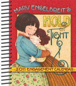 2011 Hold On Tight Engagement Calendar