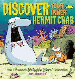 Discover Your Inner Hermit Crab: The Fifteenth Sherman's Lagoon Collection