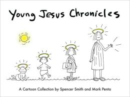 Young Jesus Chronicles: A Cartoon Collection