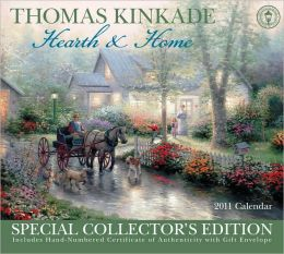 2011 Thomas Kinkade Special Collector's Edition - Hearth and Home Wall Calendar