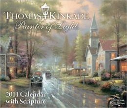 2011 Thomas Kinkade Painter of Light with Scripture Box Calendar