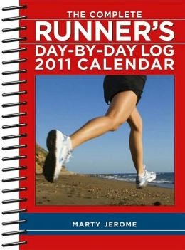 2011 The Complete Runners Day-By-Day Log Engagement Calendar