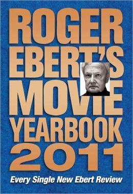 Roger Ebert's Movie Yearbook 2011