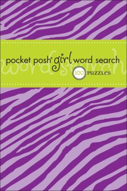 Pocket Posh Girl Word Search: 100 Puzzles