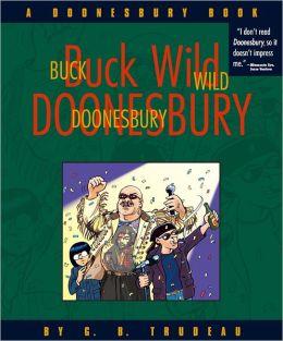 Buck Wild Doonesbury: A Doonesbury Book