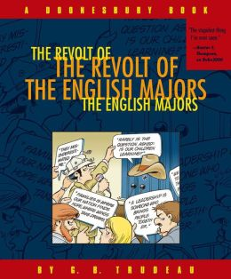 Revolt of the English Majors: A Doonesbury Book
