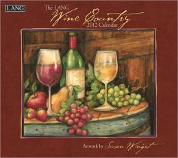 2012 Wine Country Wall Calendar