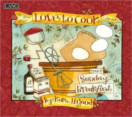 2012 Love To Cook Wall Calendar