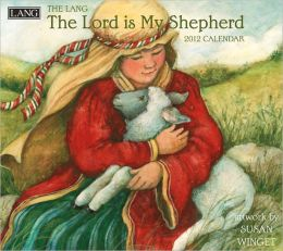 2012 The Lord Is My Shepherd Wall Calendar