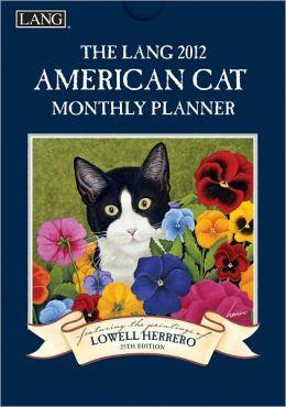 2012 American Cat Monthly Planner Calendar