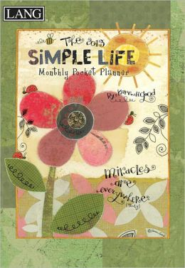 2013 Simple Life Monthly Pocket Planner
