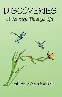 Discoveries: A Journey through Life