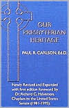 Our Presbyterian Heritage