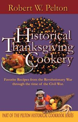 Historical Thanksgiving Cookery