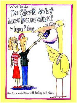 What to Do if the Stork Didn't Leave Instructions