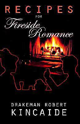 Recipes For Fireside Romance