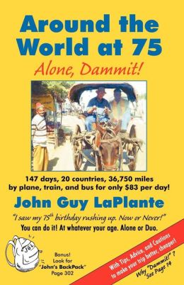 Around the World at 75: Alone Dammit!