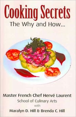 Cooking Secrets: The Why and How