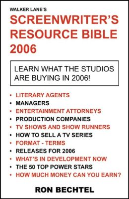 Screenwriter's Resource Bible: 2006 Screenwriter's Resource Bible