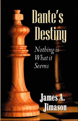 Dante's Destiny: Nothing Is What It Seems