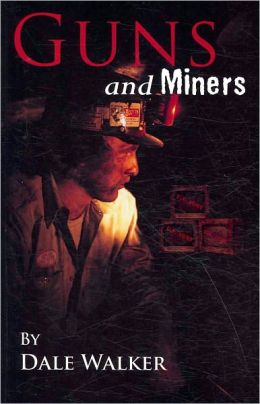 Guns and Miners