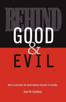 Behind Good and Evil