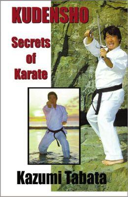 Kudensho: Secrets of Karate