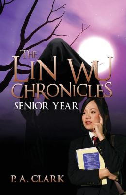 The Lin Wu Chronicles: Senior Year